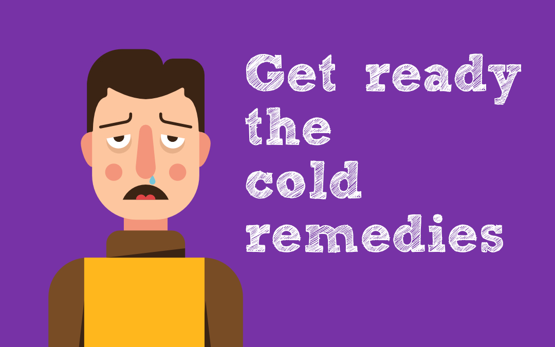 get ready the cold remedies banner