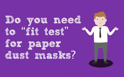 """Do you need to """"fit test"""" for paper dust masks?"""